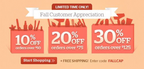 Fall Customer Appreciation, Up to 30% Off!