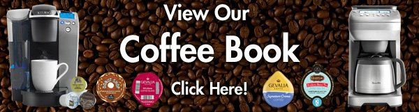 View Our Coffee Book Click Here!