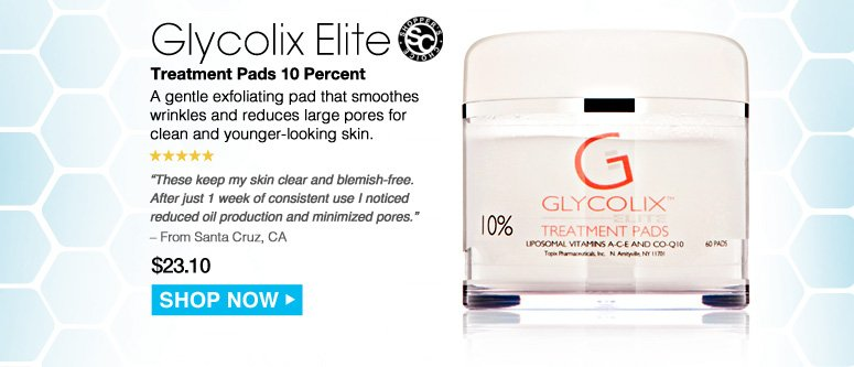 """Shopper's Choice. 5 Stars  Glycolix Elite Treatment Pads 10 Percent  A gentle exfoliating pad that smoothes wrinkles and reduces large pores for clean and younger-looking skin. """"These keep my skin clear and blemish-free. After just 1 week of consistent use I noticed reduced oil production and minimized pores."""" – From Hamburg, MI $23.10 Shop Now>>"""