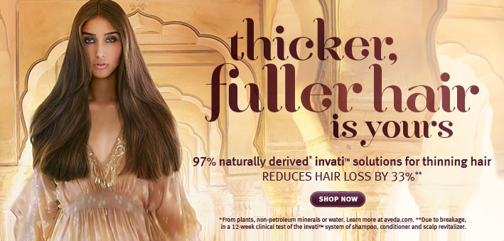 thicker fuller hair is yours. shop invati.
