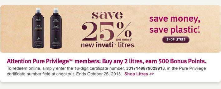 save 25% per ounce. new invati litres. shop litres.
