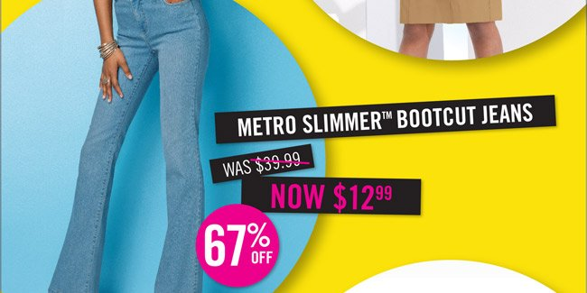 Metro Slimmer Bootcut Jeans $39.99 now $12.99