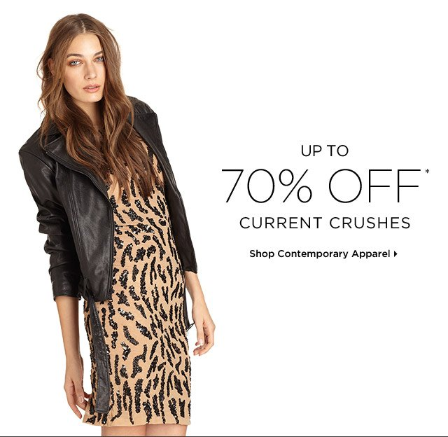 Up To 70% Off* Current Crushes