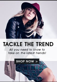 tackle the trend