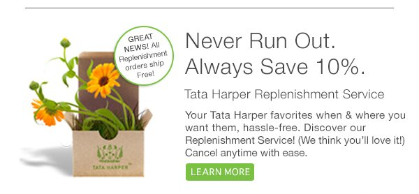Never Run Out, Always Save 10%, Enjoy Free Shipping! Learn More