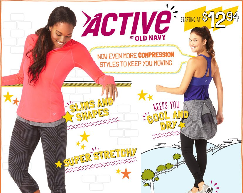 ACTIVE BY OLD NAVY | STARTING AT $12.94