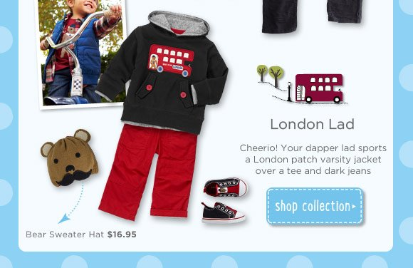 London Lad. Cheerio! Your dapper lad sports a London patch varsity jacket over a tee and dark jeans. Shop Collection.