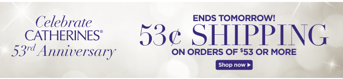 53 cent Shipping on orders of $53 or more