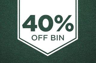 40% Off Bin