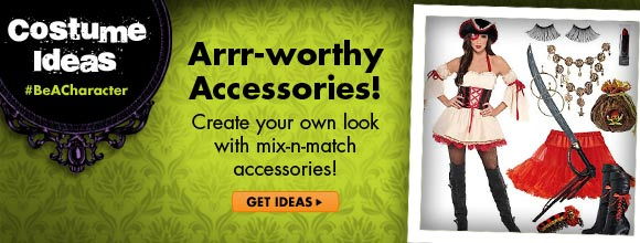 Arrr-worthy Accessories! Create your own look with mix-n-match accessories!