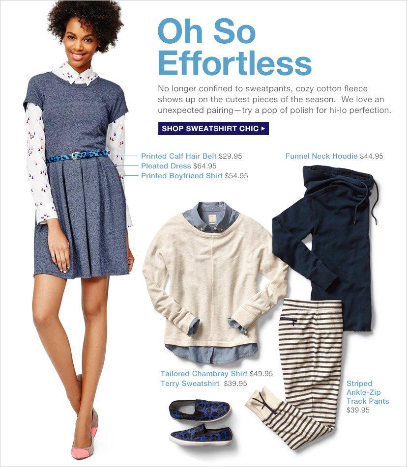 Oh So Effortless | SHOP SWEATSHIRT CHIC