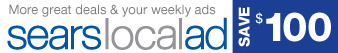 More great deals & and your weekly ads | sears local ad | SAVE $100