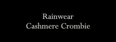 Rainwear Cashmere Crombie