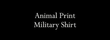 Animal Print Military Shirt