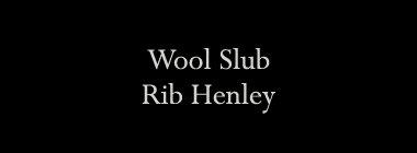 Wool Slub Rib Henley