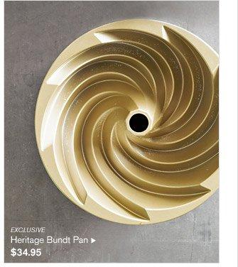 EXCLUSIVE -- Heritage Bundt Pan, $34.95