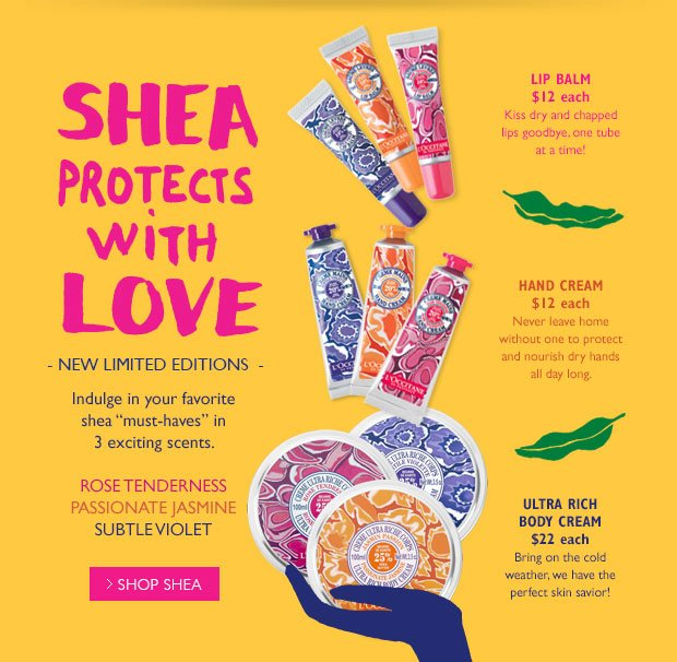 "Shea Protects with Love. New Limited Editions. Indulge in your favorite shea ""must-haves"" in 3 exciting scents."