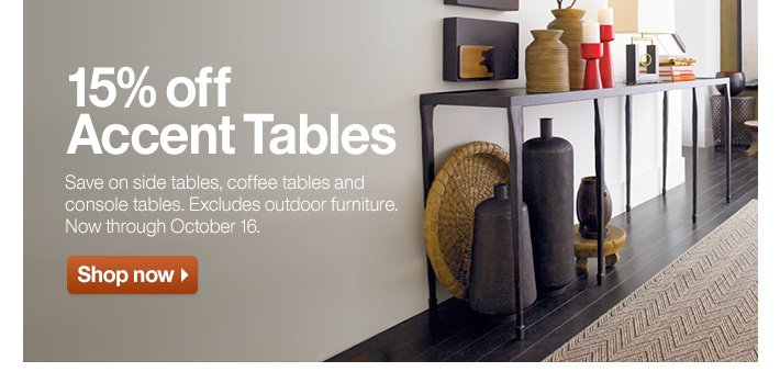 15% off Accent Tables