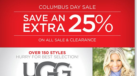 Columbus Day savings continues! Save up to 55% on UGG® Australia, over 150+ styles now on sale! Plus, save on a great selection of styles from Dansko, ECCO, Raffini, ABEO and more, ALL Sale & Clearance an extra 25% off!* Find the best selection when you shop online and in-stores at The Walking Company.