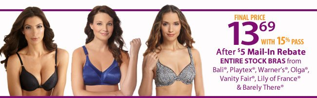 $13.69 Bras from select brands after $5 mail in rebate and 15% savings pass