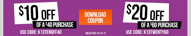 2 WAYS TO SAVE! SPECIAL COUPONS FOR YOU! $10 OFF when you spend $40! $20 OFF when you spend $60! SHOP NOW!