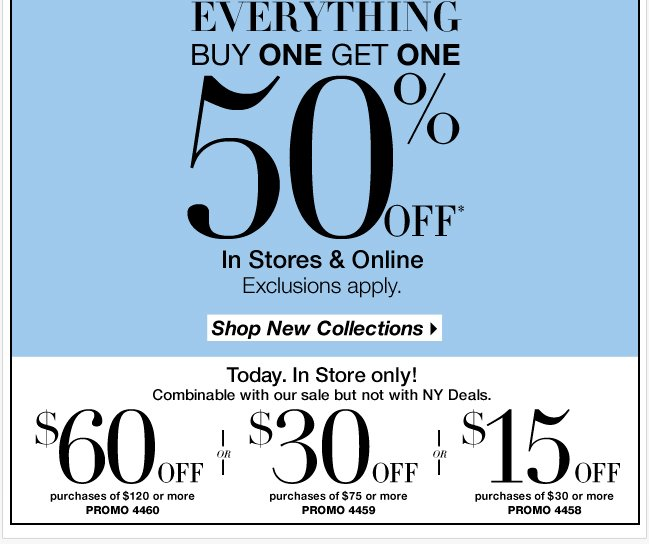 Buy 1, get 1 50% off! Plus, save $60 in-stores only!