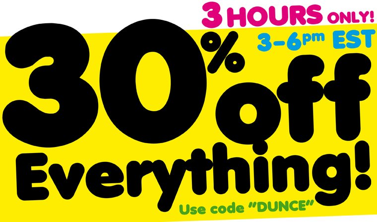 30% OFF EVERYTHING... omg so sorry