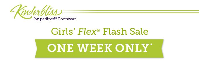 Kinderbliss by pediped Footwear. Girls' Flex Flash Sale. One Week Only.