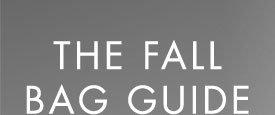THE FALL BAG GUIDE