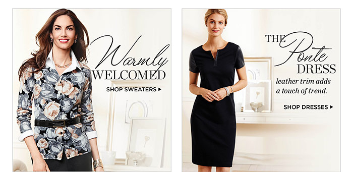 Warmly welcomed. Shop Sweaters. The Ponte Dress. Leather trim adds a touch of trend. Shop Dresses.