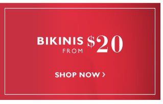 Bikinis from $20