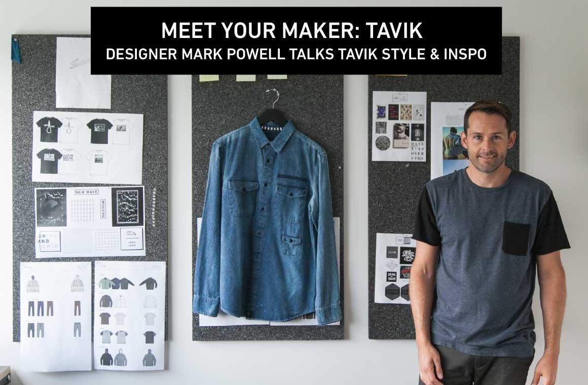 Meet Your Maker: Tavik