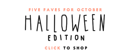 Five Faves for October