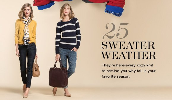 25 SWEATER WEATHER
