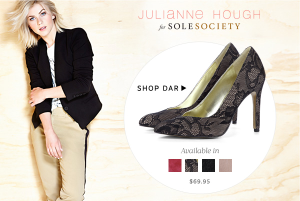 Julianne Hough for Sole Society - Shop Dar