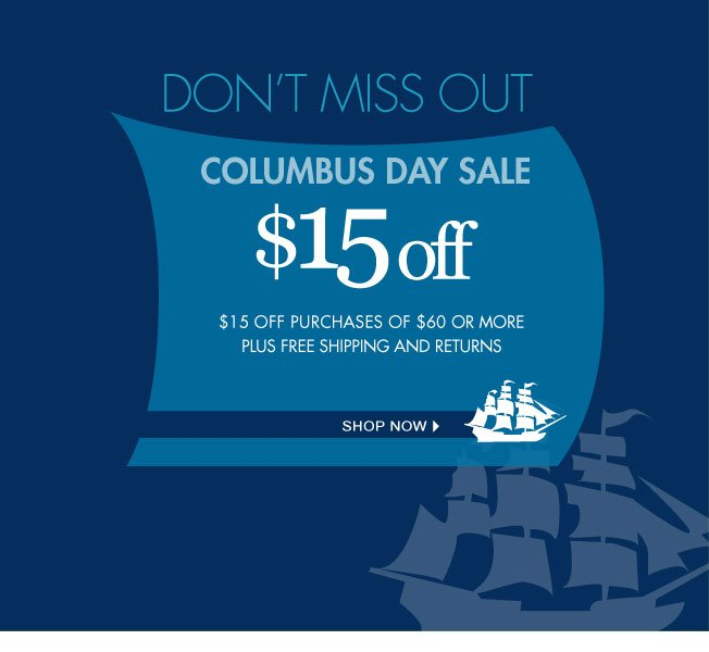 $15 off $60! Columbus Day Sale!