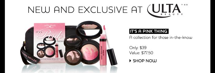 New and Exclusive at ULTA