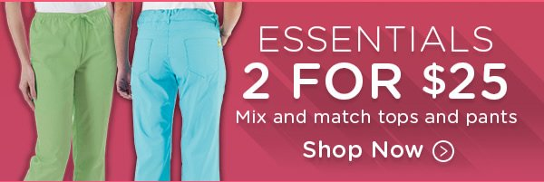 http://www.tafford.com/images/email/2013/October/101013-2-magic-number/Essentials 2 for $25 Mix and match tops and pants - Shop Now