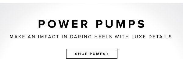 Power Pumps Make an Impact in Daring Heels with Luxe Details - - Shop Pumps