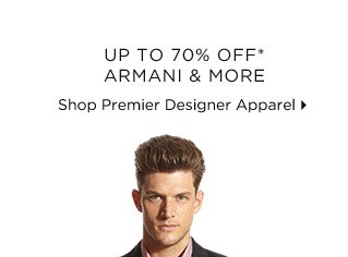 Up to 70% Off* Armani & More