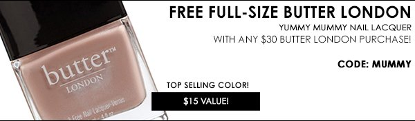 FREE! Yummy Mummy Nail Lacquer with $30+ Butter London Orders. $15 Value! Code: MUMMY