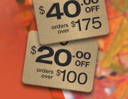 $60 off orders over $225 | $40 off orders over $175 | $20 off orders over $100 | use promo code FALL.