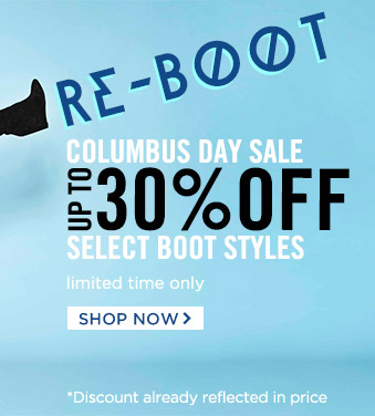 Re-Boot! Up to 30% Off! Shop Now