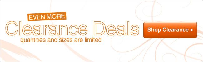 Even More Clearance Deals - Shop Now