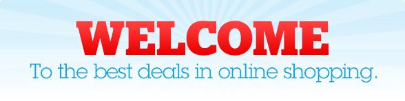 WELCOME to the best deals in online shopping.