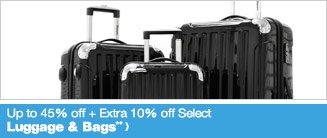 Up to 45% off + Extra 10% off Select Luggage & Bags**