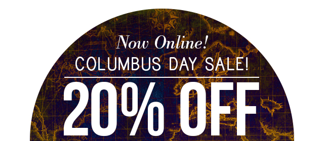Now Online Columbus Day Sale, 20% OFF Use Code: CD20
