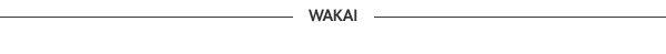 Wakai New Arrivals