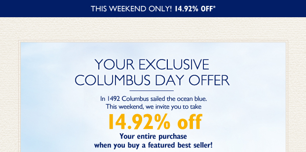 This Weekend Only! 14.92% OFF*