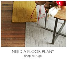 Need A Floor Plan? Shop all rugs
